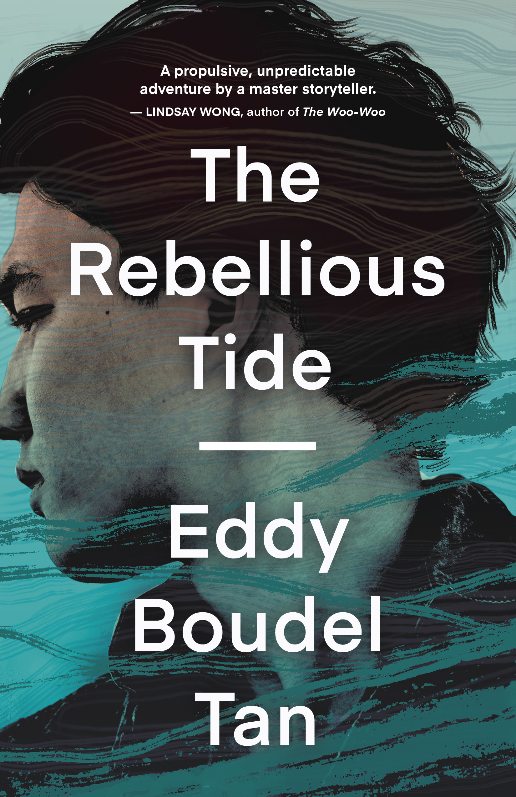 The cover of The Rebellious Tide. The cover features an illustration of a face, viewed from the side. They have dark short hair and digital brushstrokes go across their face, reminiscent of waves. Text reads: A propulsive, unpredictable adventure by a master storyteller. – Lindsay Won , author of The Woo-Woo. End ID